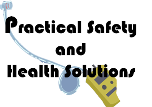 Practical Safety and Health Solutions
